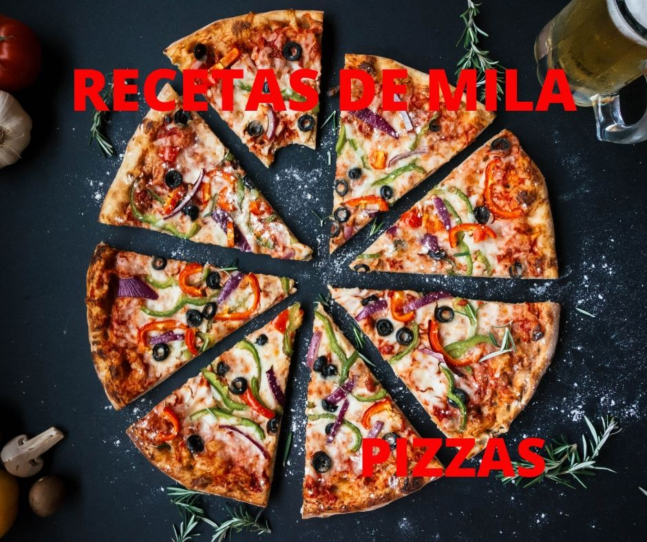 Pizza recetas de Mila